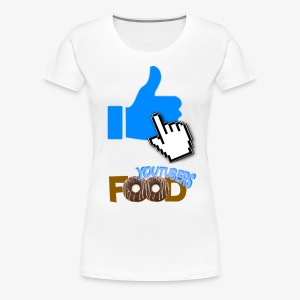 La nourriture de Youtuber - T-shirt premium pour femmes