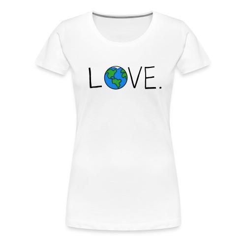 Love. - Women's Premium T-Shirt