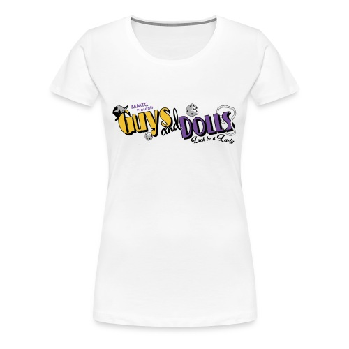 MMTC's Guys and Dolls 2018 - Women's Premium T-Shirt