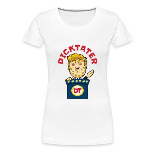 DickTater - Women's Premium T-Shirt