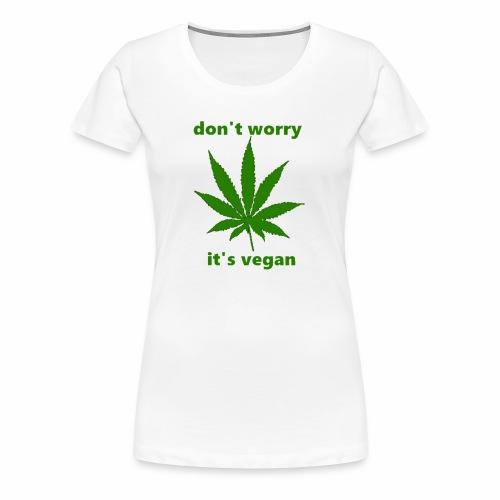 weed crap - Women's Premium T-Shirt