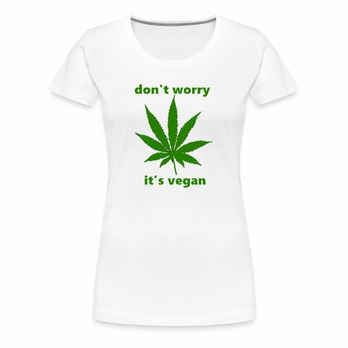 weed crap - Women's Premium T-Shirt