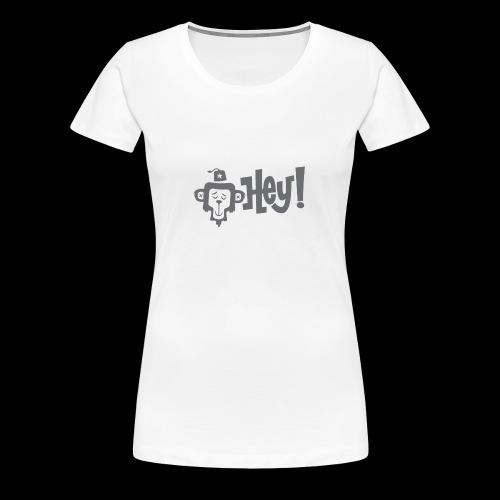HEY MONKEY - Women's Premium T-Shirt