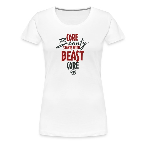 Core Beauty - Women's Premium T-Shirt