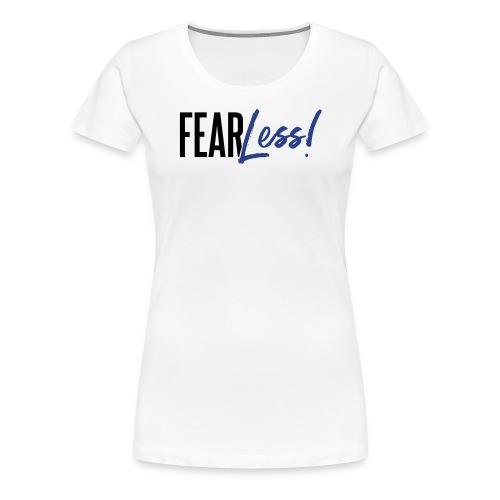 FearLess - Women's Premium T-Shirt