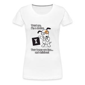 Dogtor - Women's Premium T-Shirt