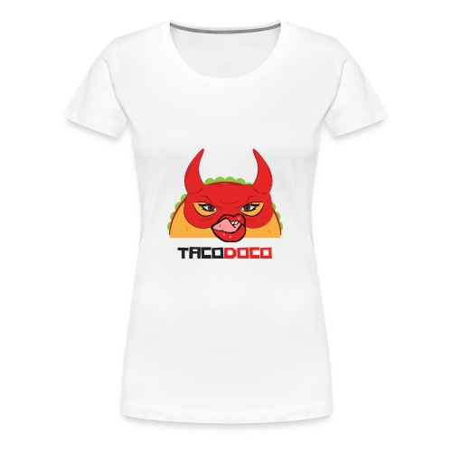 Taco Dirty to Me TACODOCO - Women's Premium T-Shirt