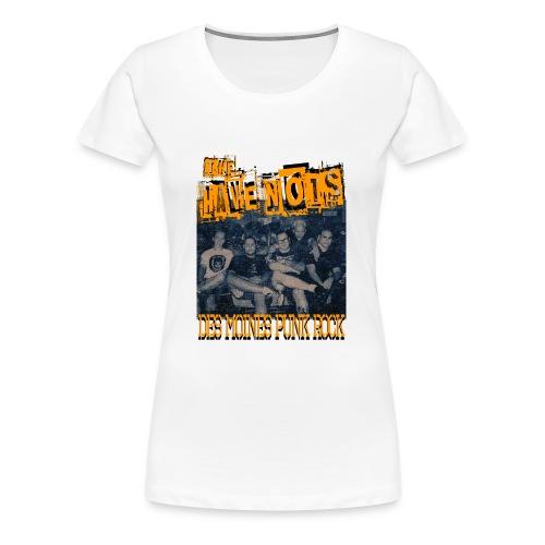 Have Nots original line up shirt 2 - Women's Premium T-Shirt