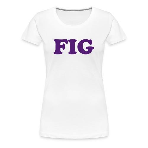 Fig Fruitee - Women's Premium T-Shirt