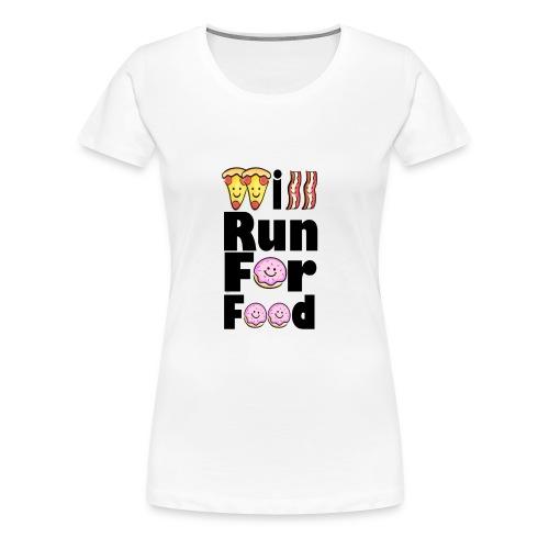 Will Run for Food Large - Women's Premium T-Shirt