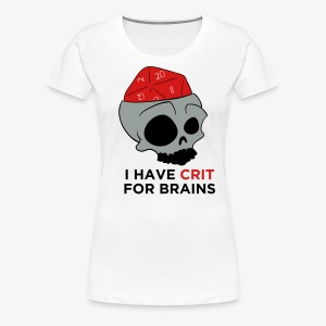 Crit For Brains - Women's Premium T-Shirt