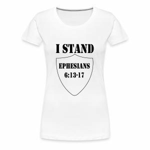 I Stand shirt - Women's Premium T-Shirt