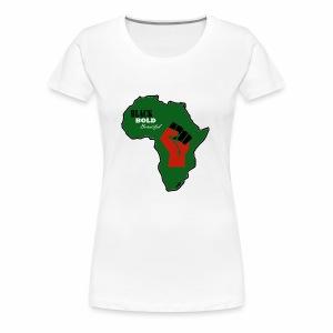 Black. Bold. Beautiful - Women's Premium T-Shirt