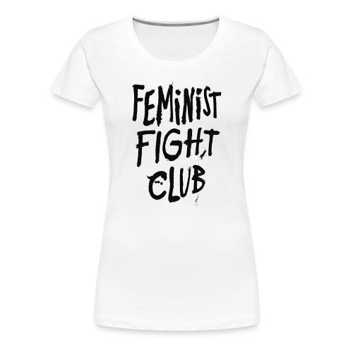 Feminist Fight Club - Women's Premium T-Shirt