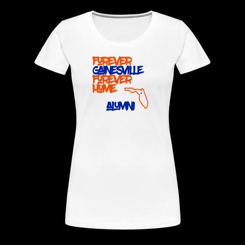 Forever Gainesville - Women's Premium T-Shirt