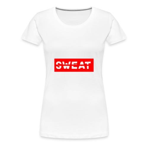 SWEAT - Women's Premium T-Shirt