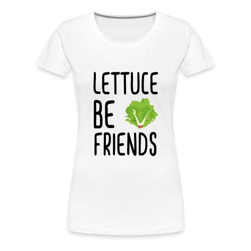 Lettuce Be Friends #lettuce #illustration #veggie - Women's Premium T-Shirt