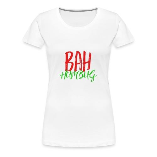 Bah Humbug Handwritten - Women's Premium T-Shirt