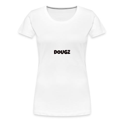 DOUGZ - Women's Premium T-Shirt