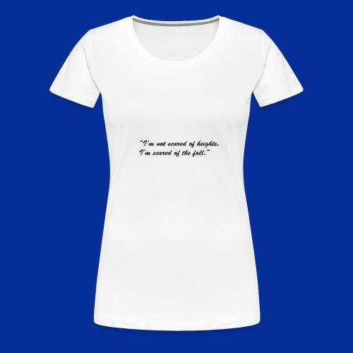 Heights - Women's Premium T-Shirt