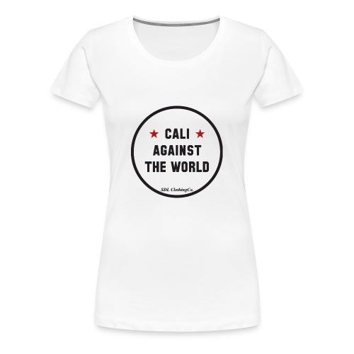 California Against The World - Women's Premium T-Shirt