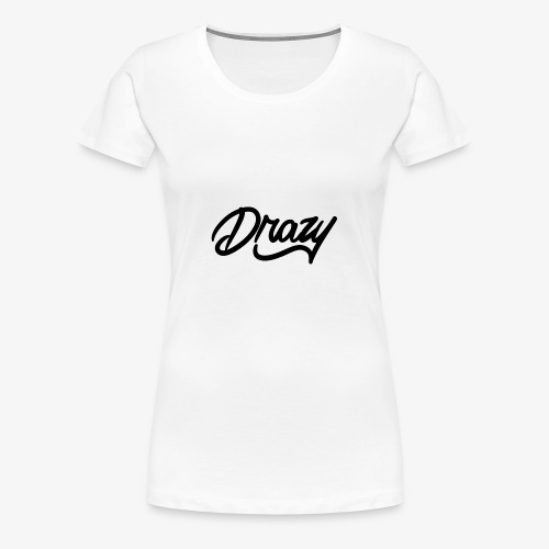 drazy signature - Women's Premium T-Shirt