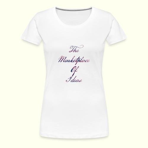 The Marketplace Of Ideas Word Logo - Women's Premium T-Shirt