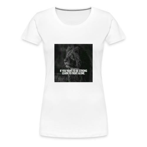 Motivational Quote Shirts - Women's Premium T-Shirt
