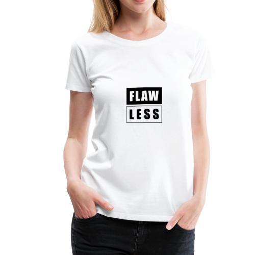 FLAW LESS - Women's Premium T-Shirt