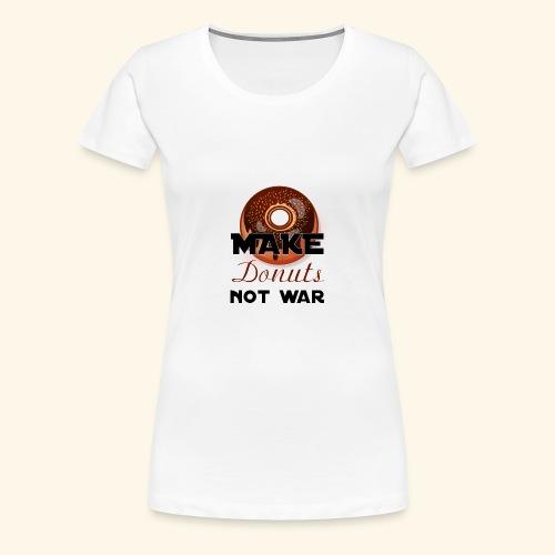 make donuts not war - Women's Premium T-Shirt