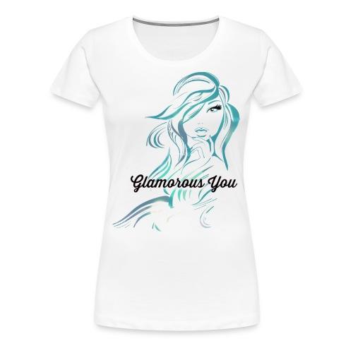 Glamorous You (Blue) - Women's Premium T-Shirt