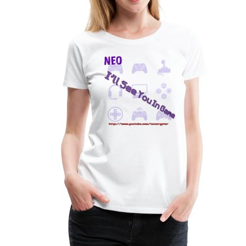 See You In game - Women's Premium T-Shirt