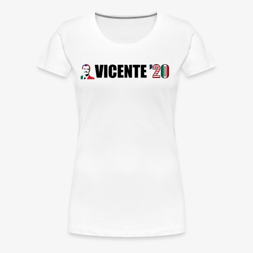 Vicente '20 - Women's Premium T-Shirt