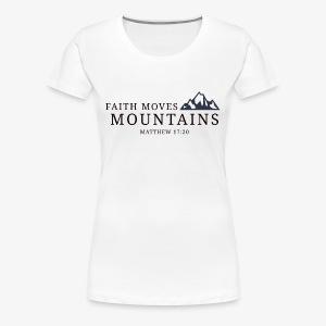 Matthew 17:20 - Women's Premium T-Shirt