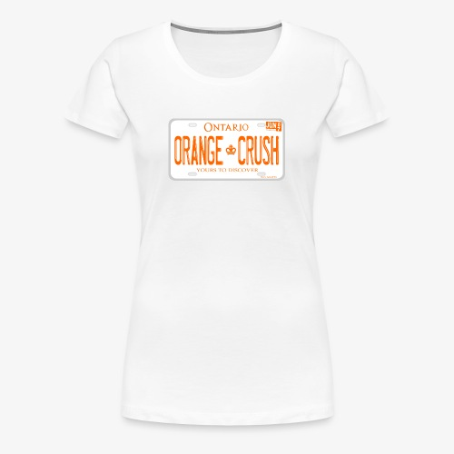 ONTARIO NDP ORANGE CRUSH LICENCE PLATE - Women's Premium T-Shirt