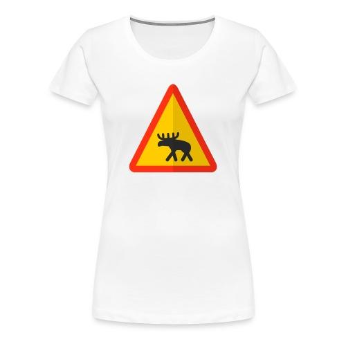 Moose Warning - Women's Premium T-Shirt