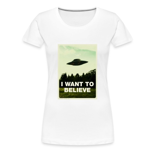 i want to believe (t-shirt) - Women's Premium T-Shirt