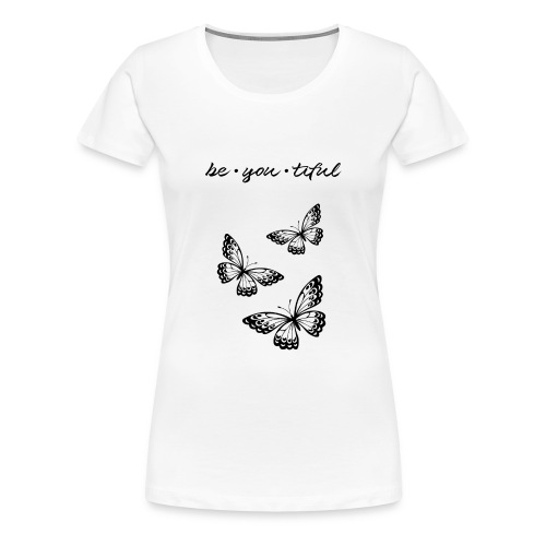 be_you_tiful_black - Women's Premium T-Shirt