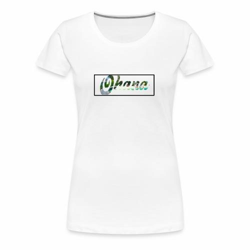 Ohana Style - Women's Premium T-Shirt