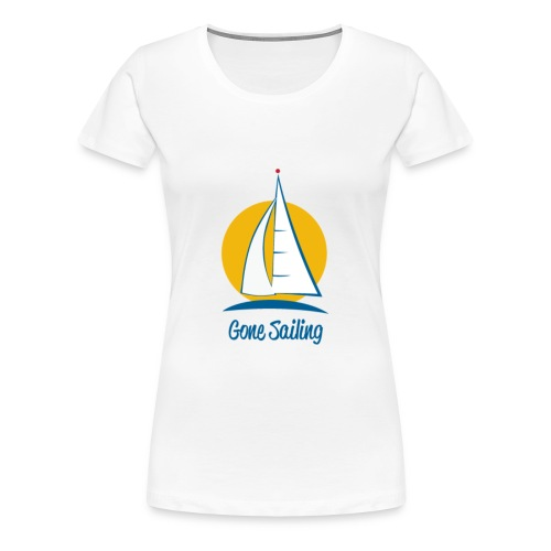 Gone Sailing T-Shirt - Women's Premium T-Shirt