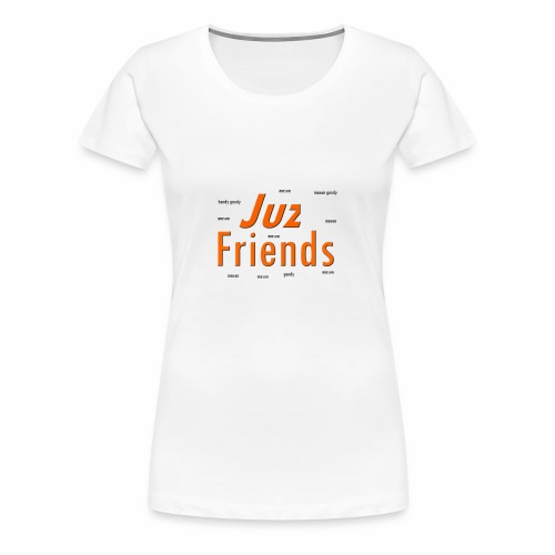 juz friends mason gany - Women's Premium T-Shirt