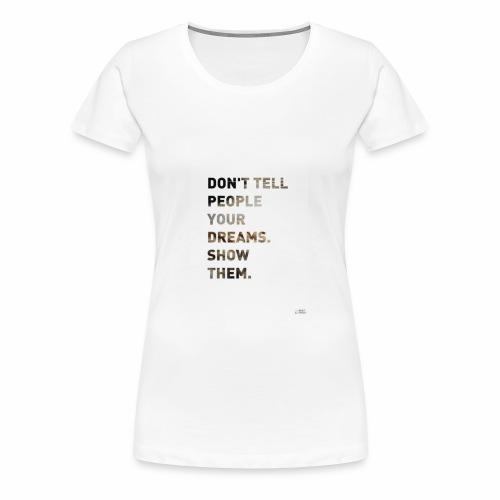 dreamer - Women's Premium T-Shirt