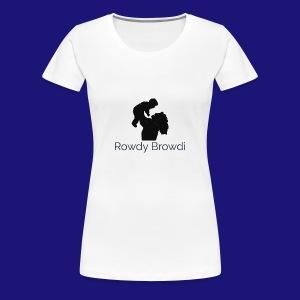 Rowdy Browdi Mama - Women's Premium T-Shirt