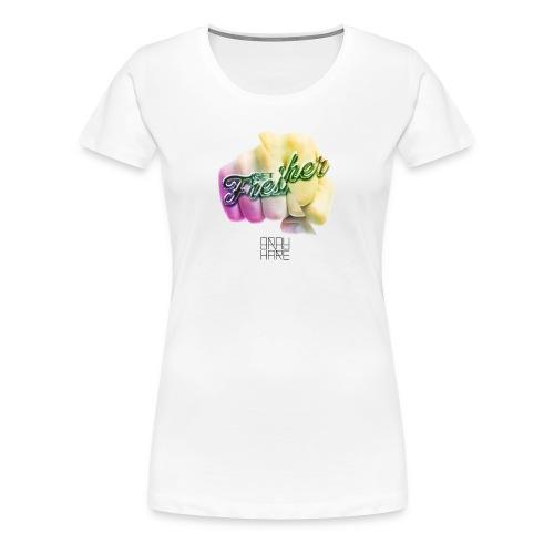 Get Fresher - Women's Premium T-Shirt