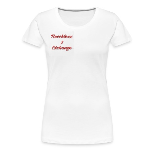 Reccklezz Exchange red - Women's Premium T-Shirt