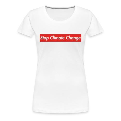 Stop Climate Change - Women's Premium T-Shirt