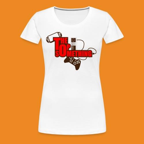 The Top Something - Women's Premium T-Shirt
