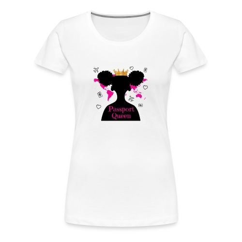WOMEN'S PASSPORT QUEEN TEE - Women's Premium T-Shirt