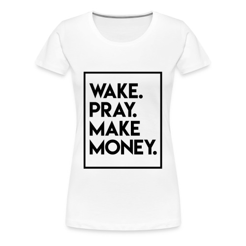 wakepray - Women's Premium T-Shirt