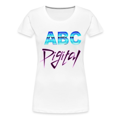 ABCDigital - Women's Premium T-Shirt